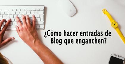 Cómo escribir una entrada de blog: Efectiva