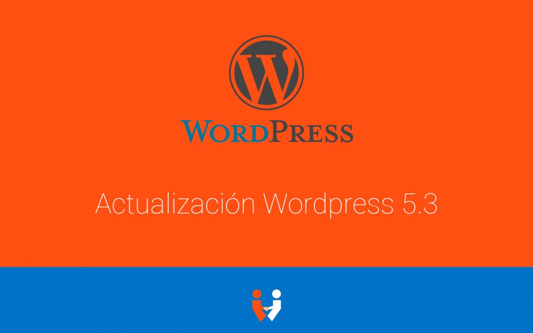 Novedades WordPress 5.3 [2019]