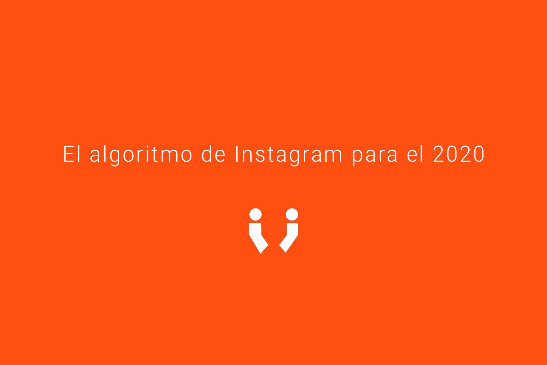 Algoritmo de Instagram 2020